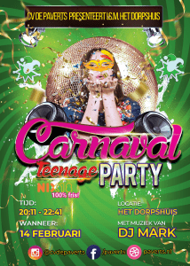 Carnaval Teenage Party @ Het Dorpshuis Zeddam
